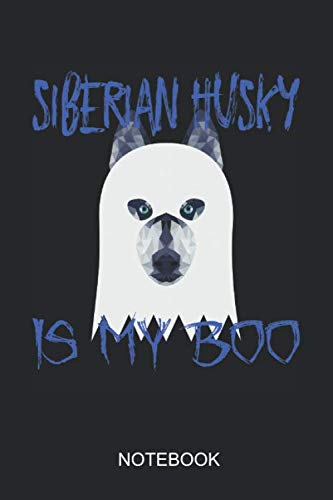 Siberian Husky Is My Boo Notebook: 6x9 110 Pages Dot-Grid Monster Journal for - Magic Themed Kostüm