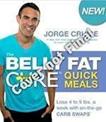 [BELLY FAT CURE QUICK MEALS] by (Author)Cruise, Jorge on Jan-02-12