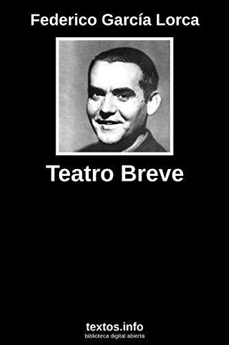 Teatro breve por Federico García Lorca