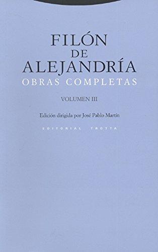 Obras Completas: Volumen III (Estructuras y Procesos. Religión) por Filón de Alejandría