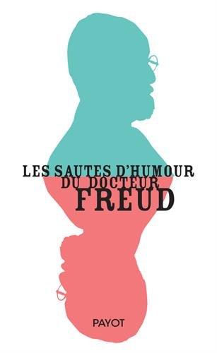 Les sautes d'humour du docteur Freud par Olivier Mannoni