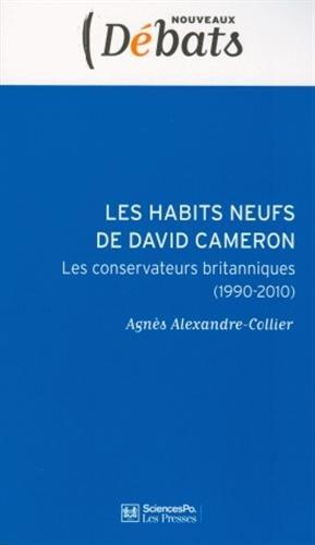 Les habits neufs de David Cameron : Le conservateurs britanniques (1990-2010)