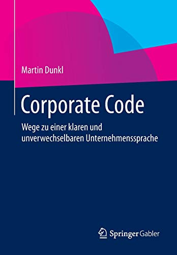 zu einer klaren und unverwechselbaren Unternehmenssprache ()