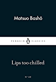 Lips too Chilled (Penguin Little Black Classics)