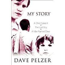 "My Story: A Child Called It"", ""The Lost Boy"", ""A Man Named Dave"""""