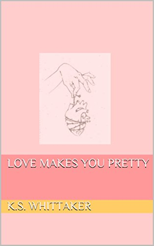 love-makes-you-pretty