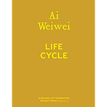 Ai Weiwei : Life cycle