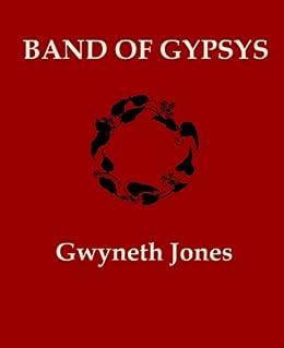 Band Of Gypsys (Bold As Love Book 4) by [Jones, Gwyneth]