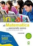 La prova INVALSI di matematica. Per la 2ª classe delle Scuole superiori. Con e-book. Con espansione online