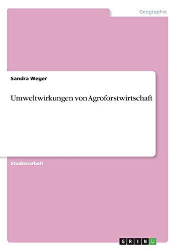 Umweltwirkungen von Agroforstwirtschaft