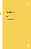 Lefebvre for Architects (Thinkers for Architects)
