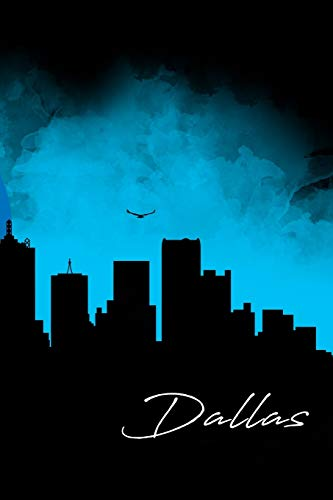 Dallas: A 6 x 9 Inch Matte Softcover Paperback Notebook Journal With 120 Blank Lined Pages and Stunning Cover Design