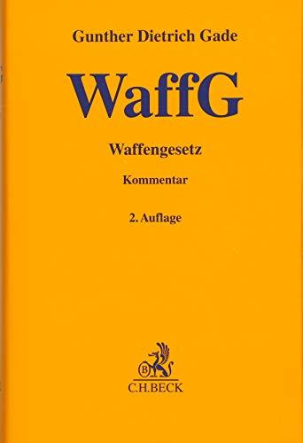 Waffengesetz (Gelbe Erläuterungsbücher)