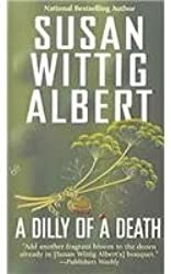 [(Dilly of a Death)] [by: Susan Wittig Albert]
