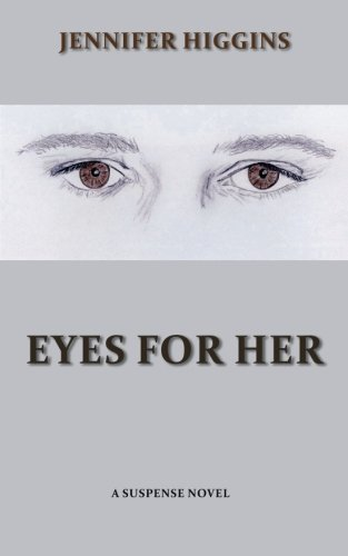 Eyes For Her by Jennifer Higgins (2014-09-15)