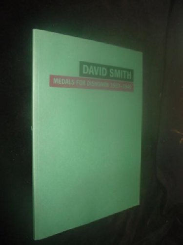 David Smith: Medals for Dishonour, 1937-1940 by Jeremy Lewison (1991-12-06)