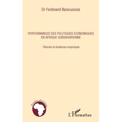 Performances des politiques économiques en Afrique subsaharienne: Théories et évidences empiriques (Études africaines)