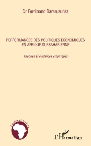Téléchargement Performances des politiques économiques en Afrique subsaharienne: Théories et évidences empiriques pdf