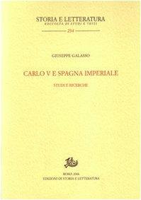 Carlo V e Spagna imperiale. Studi e ricerche