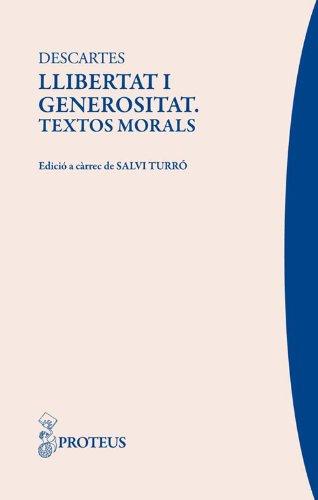 Llibertat i generositat (Delos) (Catalan Edition) por Descartes