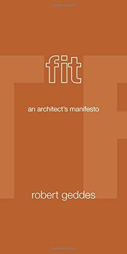 Fit: An Architect's Manifesto por Robert Geddes