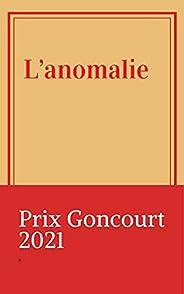L'anomalie - Prix Goncourt 2021