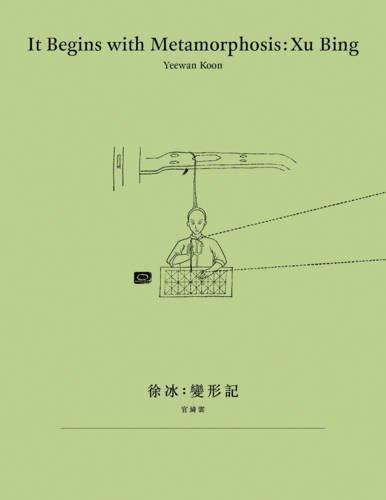 It Begins with Metamorphosis - Xu Bing por Yeewan Koon