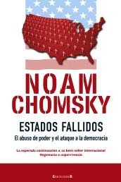 ESTADOS FALLIDOS: EL ABUSO DEL PODER Y ATAQUE A LA DEMOCRACIA (CRONICA ACTUAL)