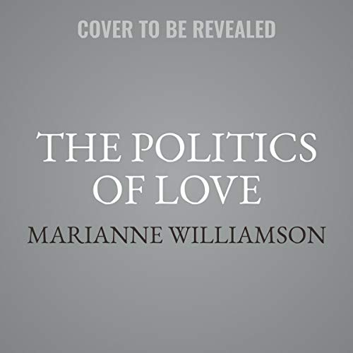 A Politics of Love: A Spiritual Response to Hate