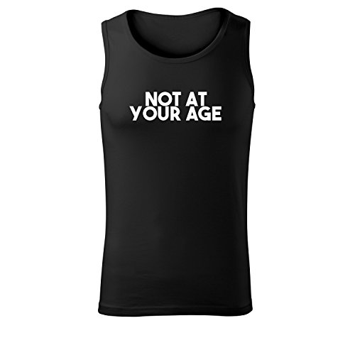 Herren Top Not at your age Unterhemd Shirt - schwarz & weiß mit Motiv - Tank Muskelshirt T-Shirt bedruckt Poloshirt mit Motiv - Neu S - XXL Schwarz