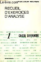 RECUEIL D'EXERCICES D'ANALYSE, FASICULE 1: CALCUL DIFFERENTIEL
