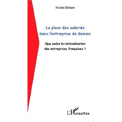 La place des salariés dans l'entreprise de demain: Que cache la rationalisation des entreprises françaises ? (Pour Comprendre)