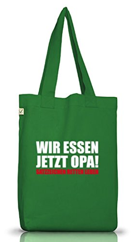 Shirtstreet24, Wir Essen Jetzt Opa, Jutebeutel Stoff Tasche Earth Positive (ONE SIZE) Moss Green