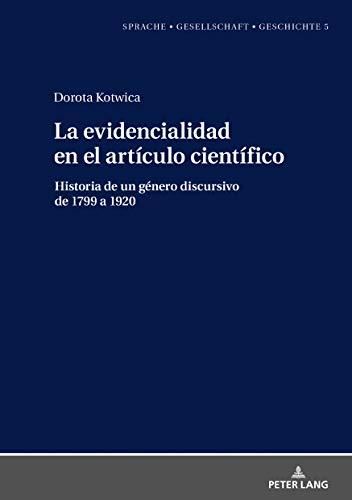La evidencialidad en el artículo científico: Historia de un género ...