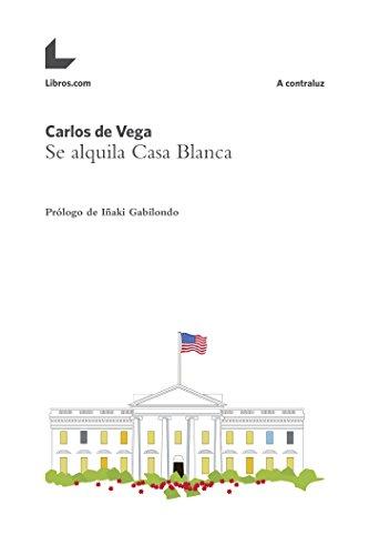 Se alquila Casa Blanca (A contraluz) por Carlos de Vega