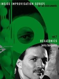 Hexatonics - Inside Improvisation Series Vol.7 - melody instruments (in treble clef) - method with CD - [Language: English] - (ADV 14268) by Jerry Bergonzi (1-Jan-2000) Sheet music