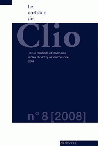 Le cartable de Clio, Tome 8, 2008 :