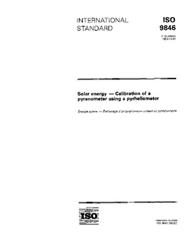 ISO 9846:1993, Solar energy -- Calibration of a pyranometer using a pyrheliometer