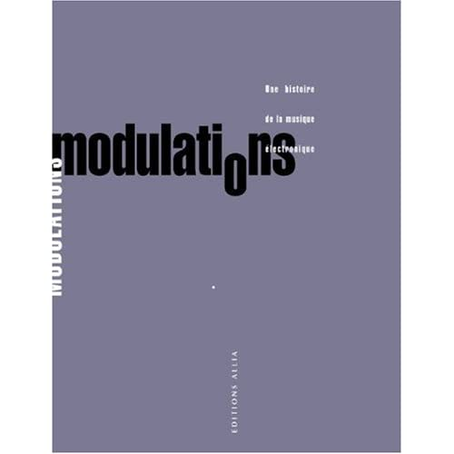 Modulations : Une histoire de la musique électronique