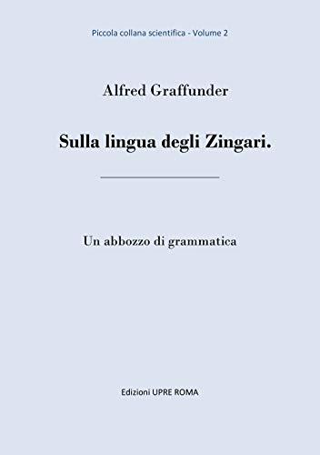 Della lingua degli zingari e della loro origine dall'India di Johann Christian Christoph Rüdiger