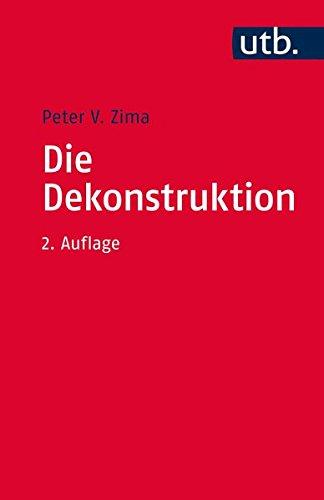 Die Dekonstruktion: Einführung und Kritik