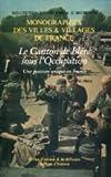 Le Canton de Bléré sous l'Occupation - Une position unique en France