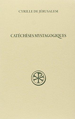 Catéchèses mystagogiques 2eme edition