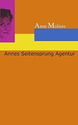 Annes Seitensprung Agentur