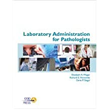 Laboratory Administration for Pathologists