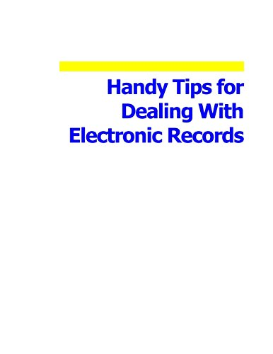 Handy Tips for Dealing With Electronic Records