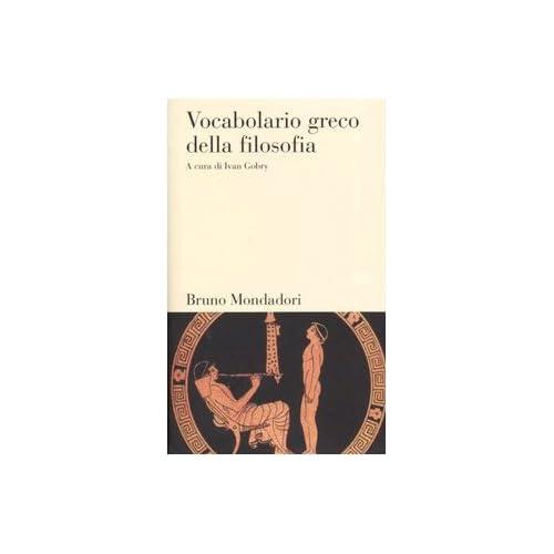 Vocabolario Greco Della Filosofia