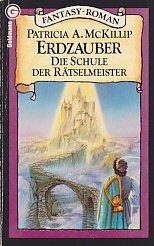 Erdzauber. Die Schule der Rtselmeister. by McKillip, Patricia A.