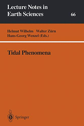 Tidal Phenomena (Lecture Notes in Earth Sciences) (Lecture Notes in Earth Sciences (66), Band 66)