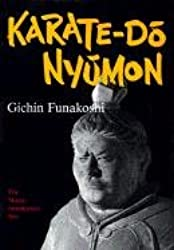 Karate-do Nyumon: The Master Introductory Text